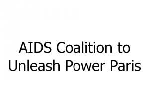 AIDS Coalition to Unleash Power Paris