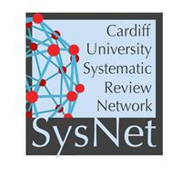 Cardiff University Systematic Review Network (SysNet)