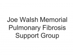 Joe Walsh Memorial Pulmonary Fibrosis Support Group