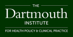 The Dartmouth Institute for health policy & clinical practice. (Dark green background)
